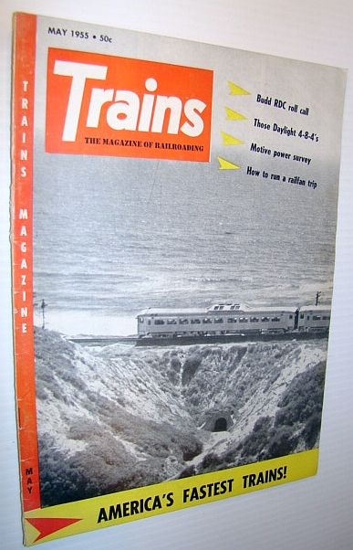 Image for Trains - The Magazine of Railroading, May 1955 - America's Fastest Trains!