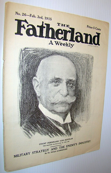 Image for The Fatherland - Fair Play for Germany and Austria-Hungary, February 3rd, 1915 - Cover Illustration of Count Ferdinand Von Zeppelin