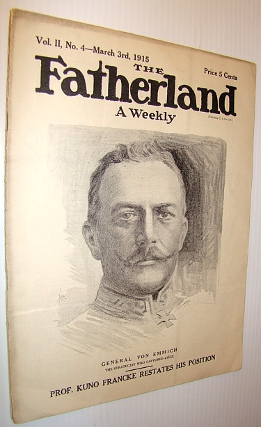 Image for The Fatherland - Fair Play for Germany and Austria-Hungary, March 3rd, 1915 - Cover Illustration of General Von Emmich, the Strategist Who Captured Liege