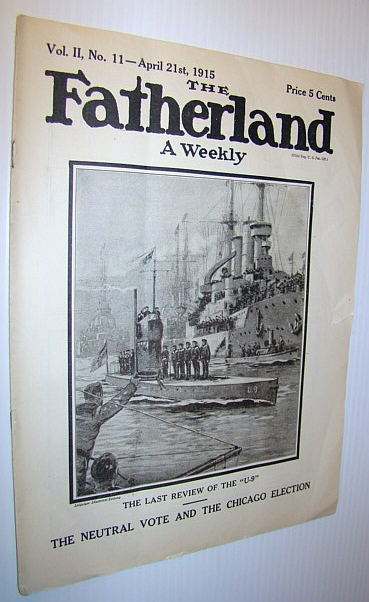"Image for The Fatherland - Fair Play for Germany and Austria-Hungary, April 21st, 1915 - Cover Illustration of the Last Review of the ""U-9"""