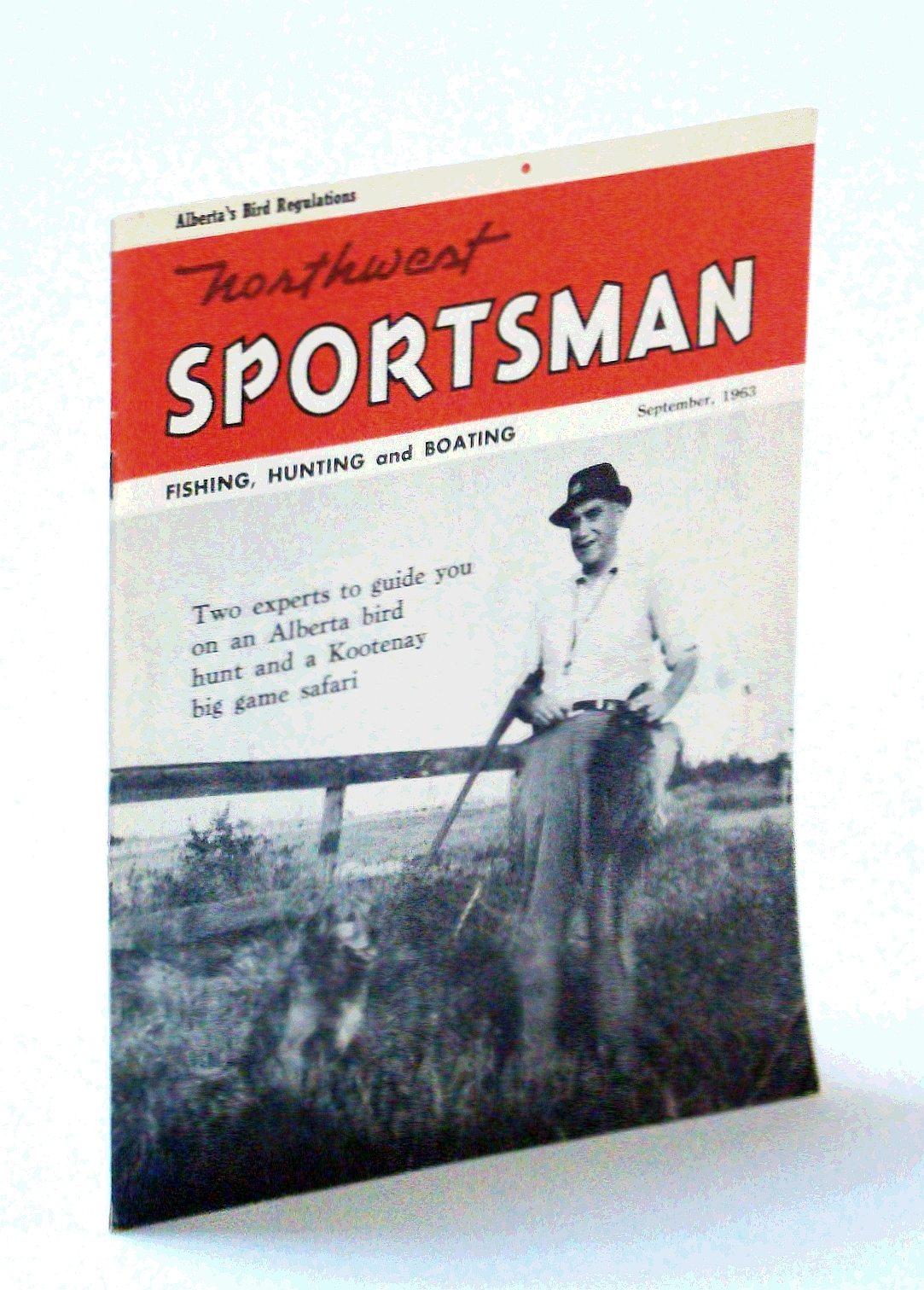 Image for Northwest Sportsman Magazine - Fishing, Hunting and Boating, September [Sept.] 1963 - Cover Photo of Chris Burton of the B.C. Gun Dog Club