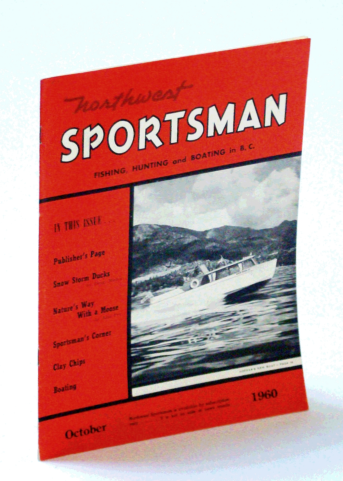 Image for Northwest Sportsman Magazine - Fishing, Hunting and Boating in B.C., October [Oct.] 1960 - Beat the Tyee In His Pool