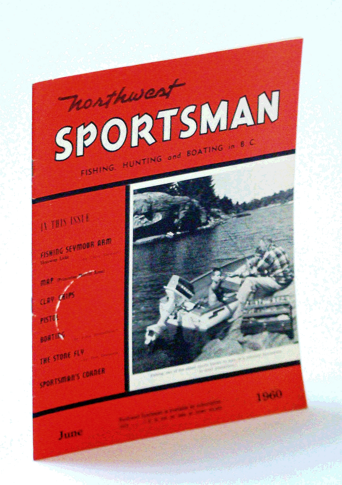Image for Northwest Sportsman Magazine - Fishing, Hunting and Boating in B.C., June 1960 - Fishing Seymour Arm, Shuswap Lake