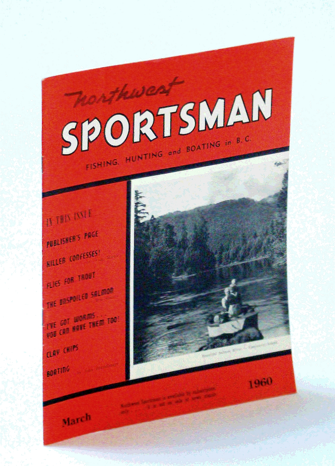 Image for Northwest Sportsman Magazine - Fishing, Hunting and Boating in B.C., March [Mar.] 1960 - The Unspoiled Salmon