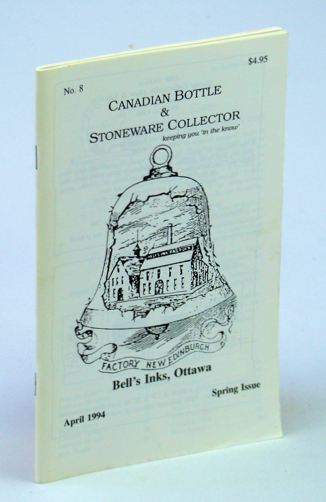 Image for Canadian Bottle & Stoneware Collector, No. 8, April 1994 - Spring Issue
