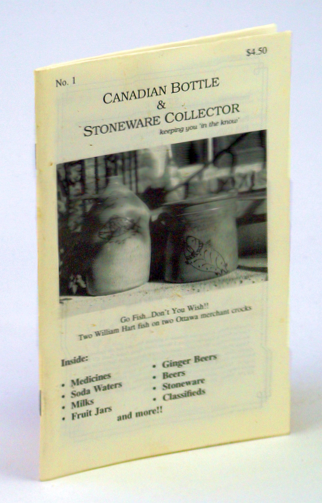 Image for Canadian Bottle & Stoneware Collector, No. 1, July / August / September 1992: Premiere Issue