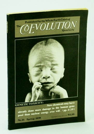Image for The Coevolution Quarterly (Magazine), No. 21, Spring 1979 - Chemical Harm to Human DNA