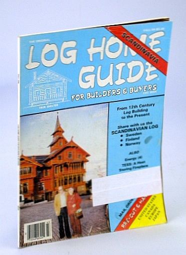 Image for Log Home Guide (Magazine) - For Builders and Buyers, Fall 1984, Vol. 7, No. 4 - The Scandinavian Log