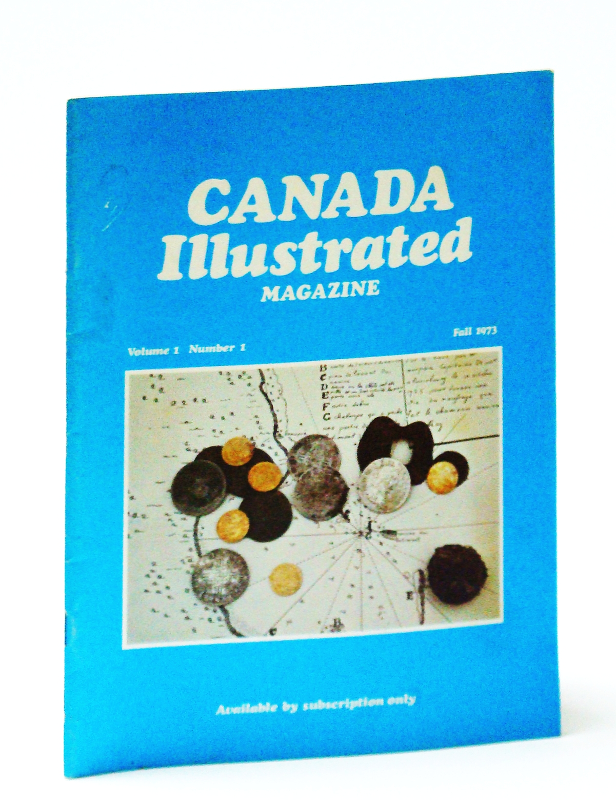 Image for Canada Illustrated Magazine (Amalgamated with Canada West Magazine), Fall 1973, Volume 1, Number 1: Premiere Issue