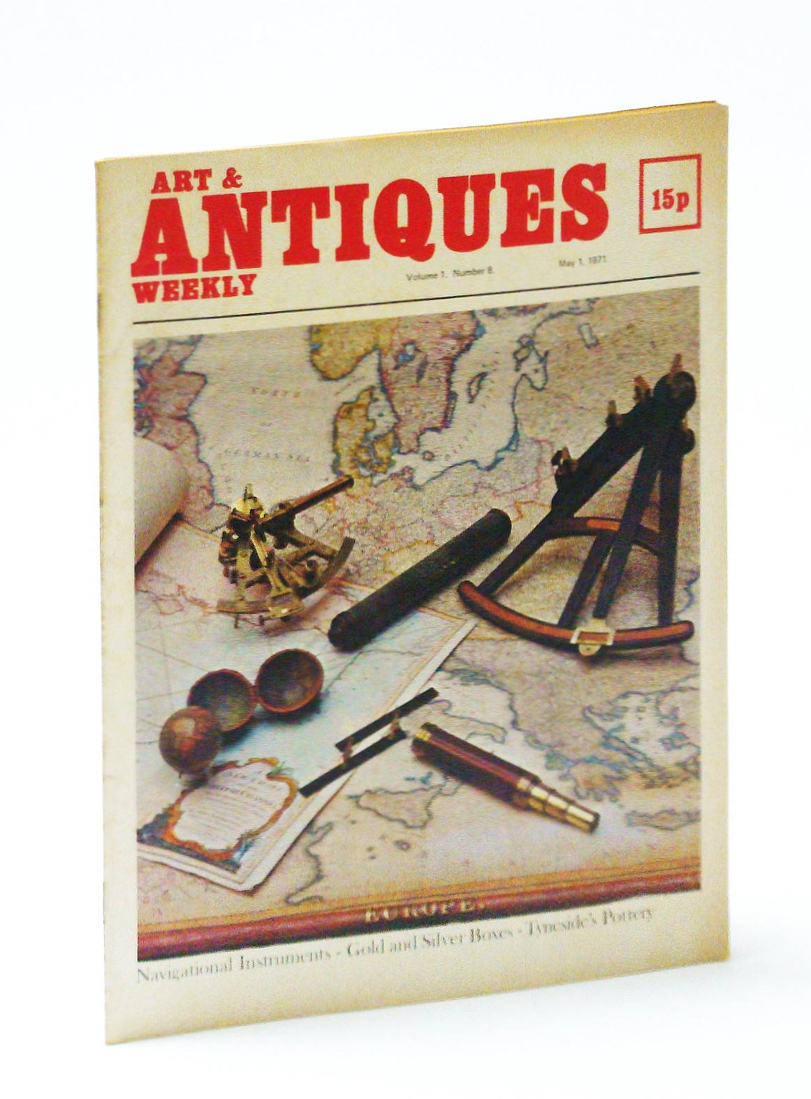 Image for Art & (and) Antiques Weekly, May 1, 1971: Navigational Instruments / Gold and Silver Boxes / Tyneside's Pottery