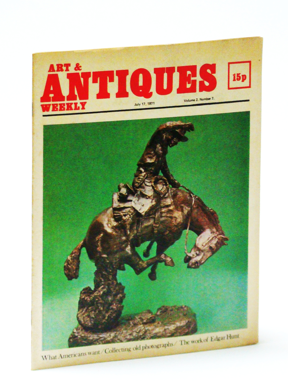 Image for Art & (and) Antiques Weekly, July 17, 1971: The Work of Edgar Hunt