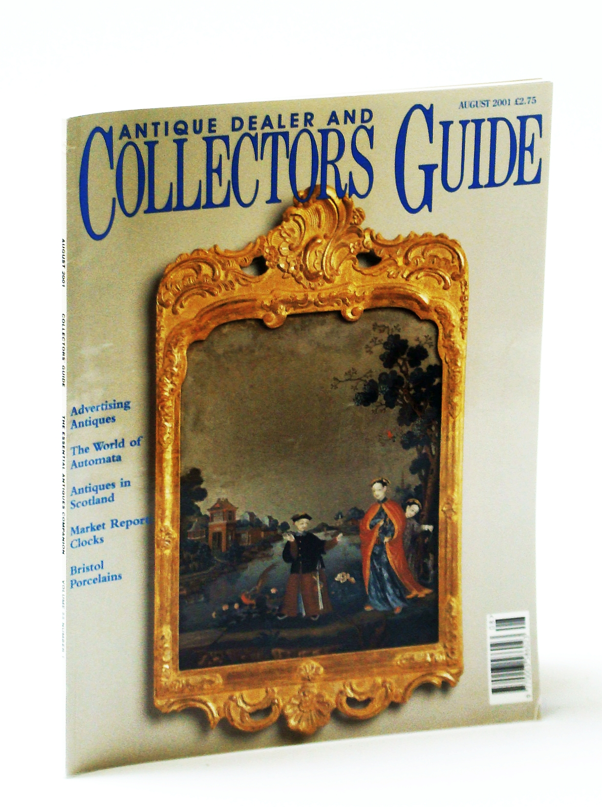 Image for Antique Dealer and Collectors Guide Magazine, August (Aug.) 2001 - The Art of Commerce / John Frederick Tayler