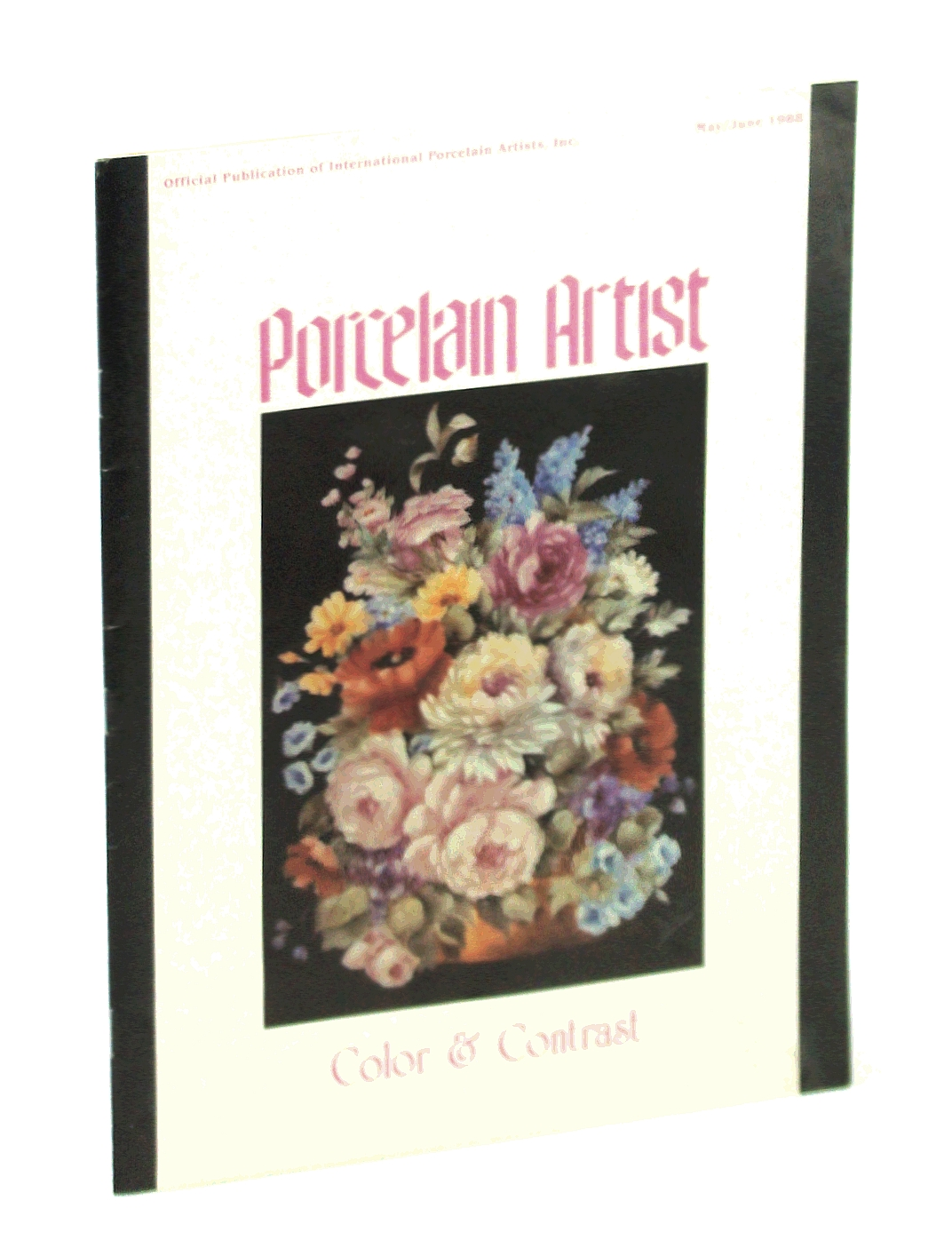 Image for Porcelain Artist [Magazine] May / June 1988: Color & Contrast