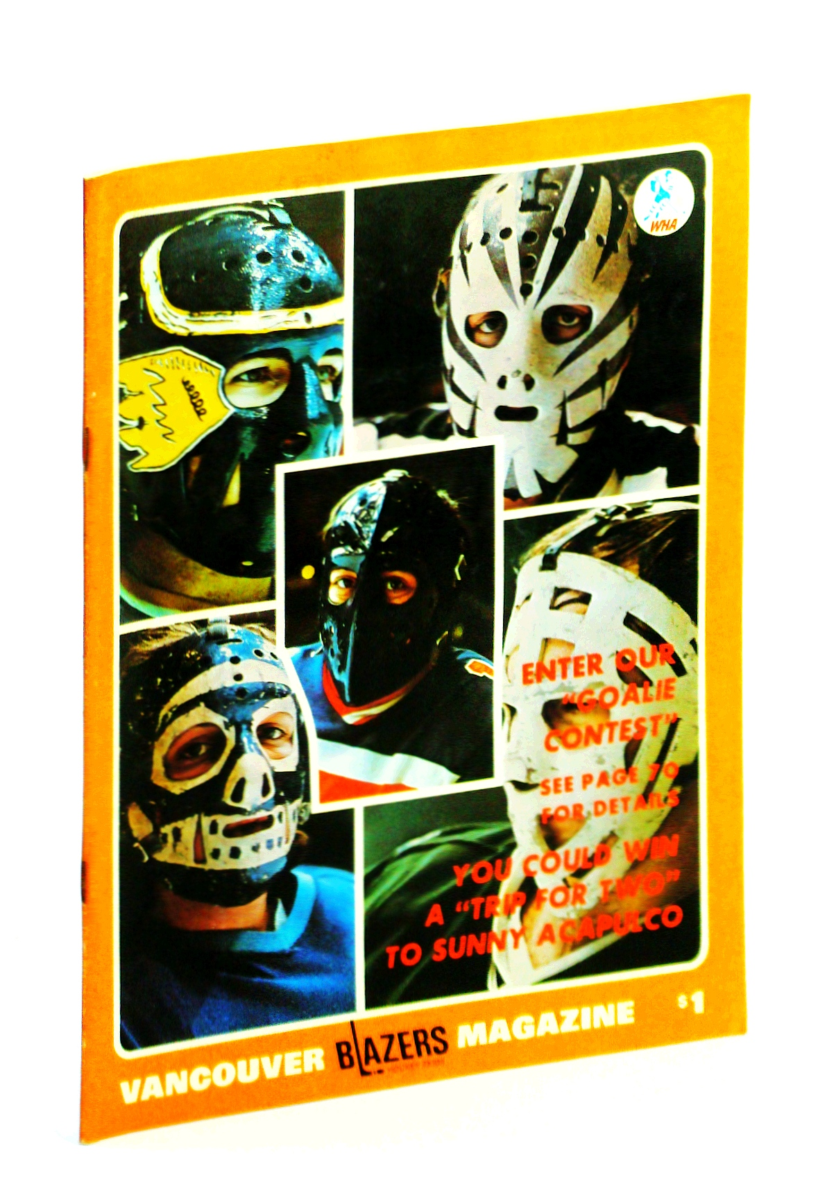 Image for Vancouver Blazers Magazine, Volume II, Issue No. 27, February 9, 1975 : Cover Photos of Colourful Goalie Masks