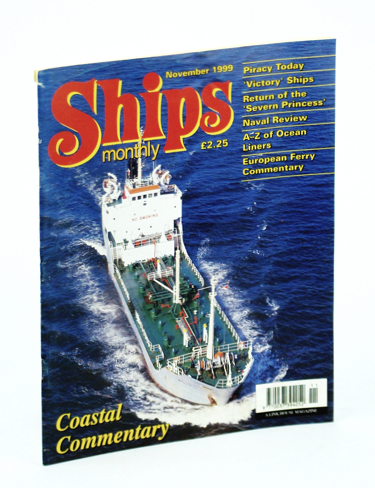 Image for Ships Monthly - The International Magazine for Shiplovers Ashore and Afloat: November 1999