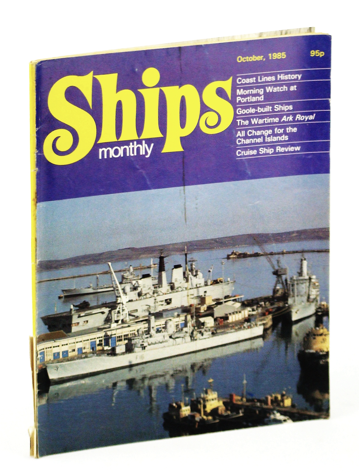 Image for Ships Monthly - The International Magazine for Shiplovers Ashore and Afloat: October 1985
