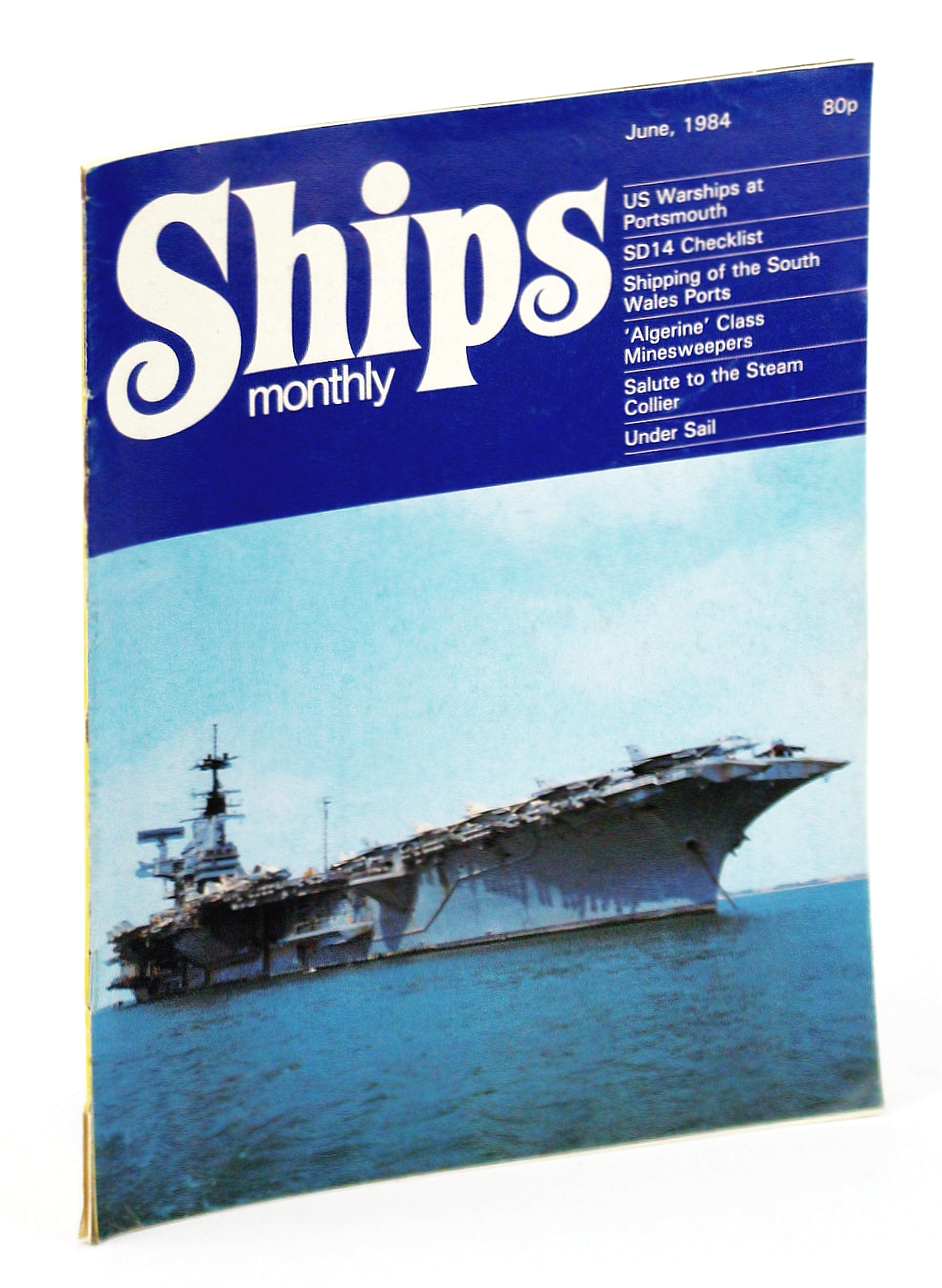 Image for Ships Monthly - The Magazine for Shiplovers Ashore and Afloat, June 1984 - Sunderland Venture and SD14 Checklist