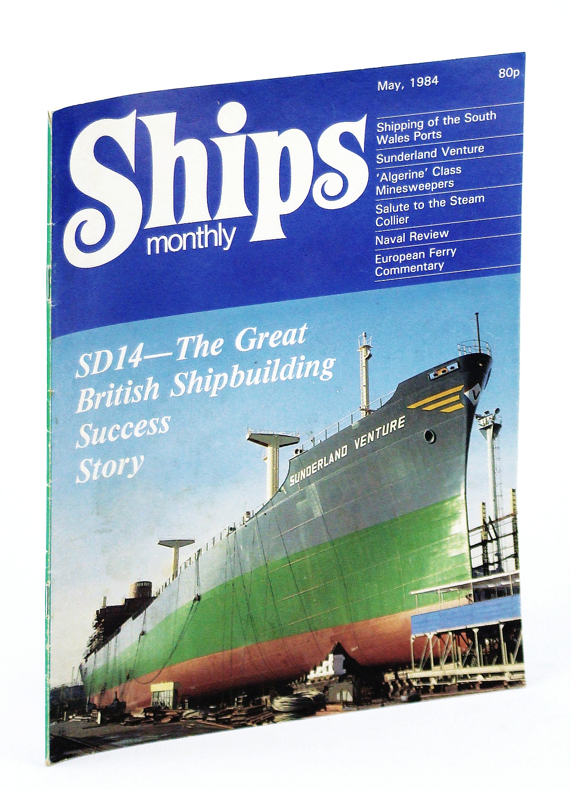 Image for Ships Monthly - The Magazine for Shiplovers Ashore and Afloat, May 1984 - Sunderland Venture