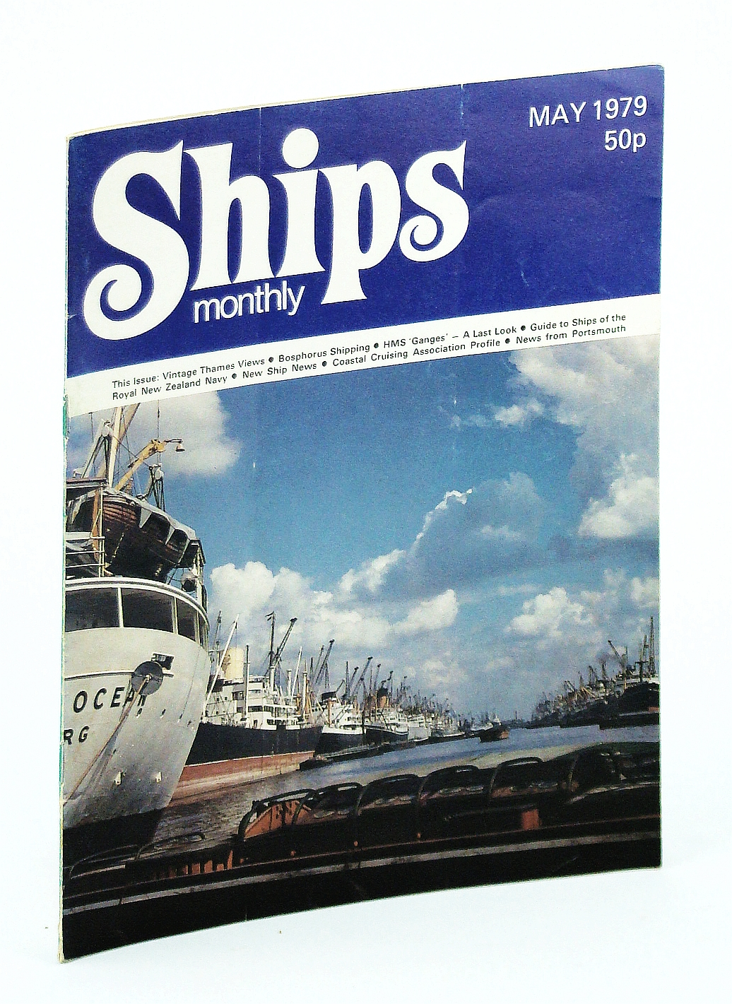 Image for Ships Monthly - The Magazine For Shiplovers Ashore and Afloat, May 1979: HMS 'Ganges' - A Last Look