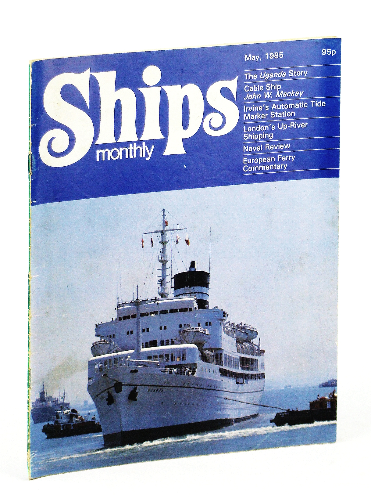 Image for Ships Monthly - The Magazine For Shiplovers Ashore and Afloat, May 1985 - The SS Uganda Story (Part 1)