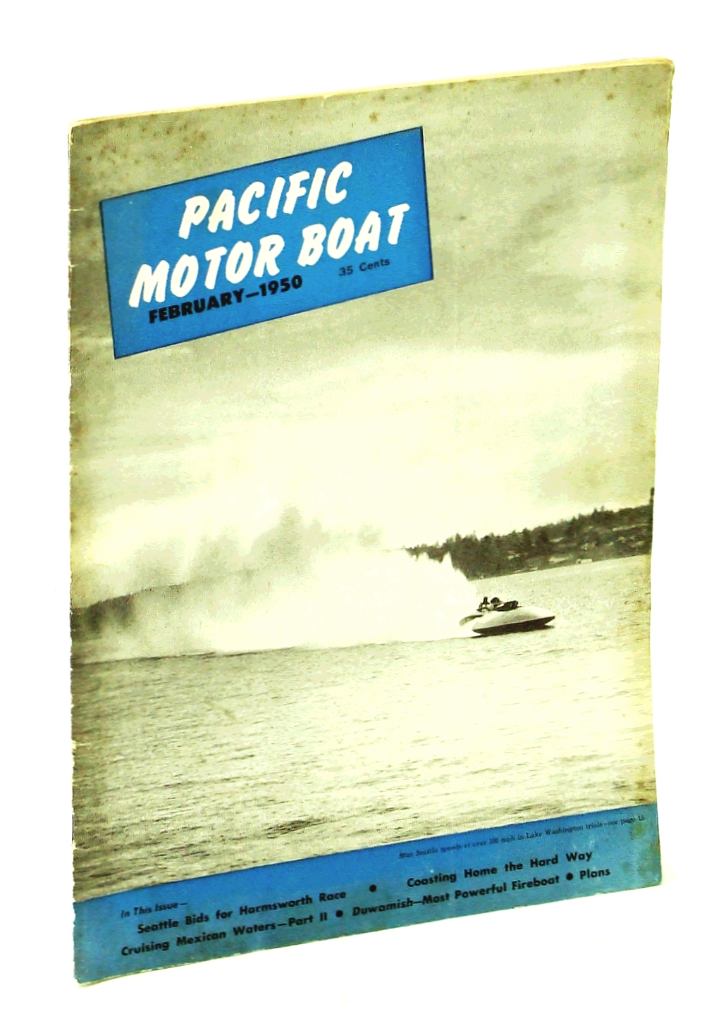 Image for Pacific Motor Boat [Magazine] February [Feb] 1950, Vol. 42, No. 2 - Miss Seattle Cover Photo