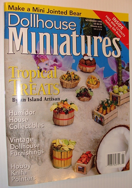 Image for Dollhouse Miniatures Magazine, November 1998 *Tropical Treats By Janet Uyetake*