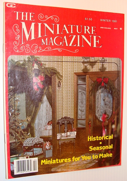 Image for The Miniature Magazine, Winter 1981 - Historical/Seasonal Miniatures for You to Make
