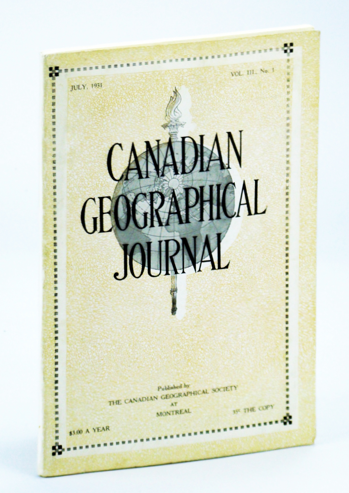 Image for Canadian Geographical Journal, July 1931, Vol. III, No. 1 - The Royal Mint and Its Branches
