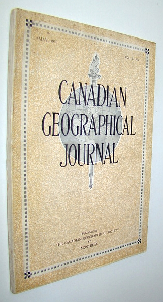 Image for Canadian Geographical Journal, May 1930, Vol. I, No. 1 -  PREMIERE ISSUE