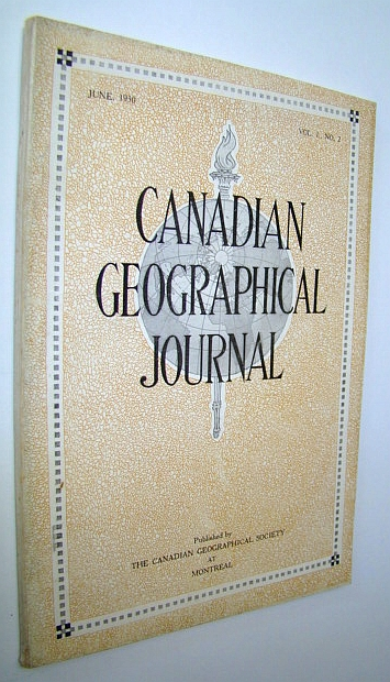 Image for Canadian Geographical Journal, June 1930, Vol. I, No. 2 -  Second Issue