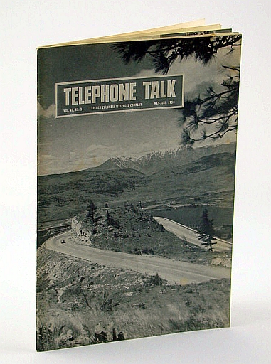Image for Telephone Talk, Magazine of the British Columbia Telephone Company (B.C. Tel), May - June, 1958