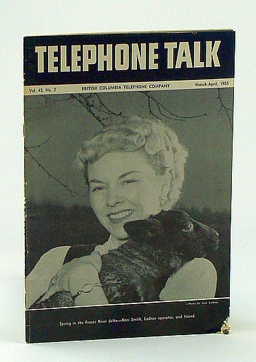 Image for Telephone Talk, March - April 1955: Magazine of the British Columbia Telephone Company (B.C. Tel.) -  Kamloops in Camera
