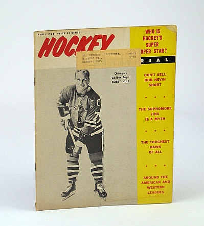 Image for Hockey Magazine, April (Apr.) 1963 - Bobby Hull Cover Photo