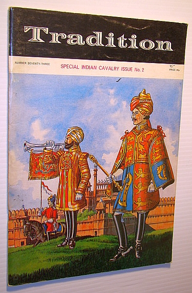 Image for Tradition - The Journal of the International Society of Military Collectors, Number Seventy-Three (73) - Special Indian Cavalry Issue No. 2