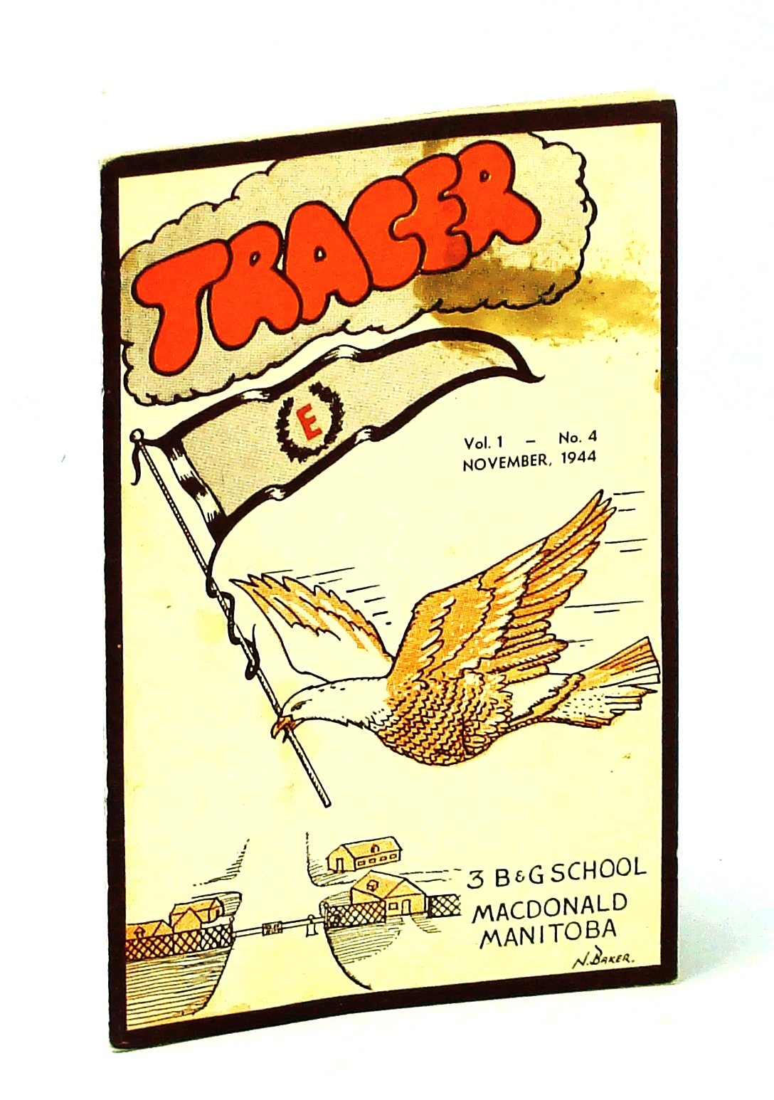 Image for Tracer Magazine, Vol. 1, No. 4, November (Nov.), 1944 - Monthly Publication of No. 3 Bombing and Gunnery (B & G) School , R.C.A.F.
