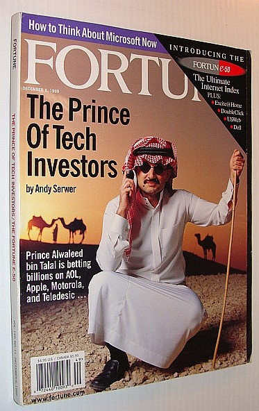 Image for Fortune Magazine, 6 December 1999 *Prince Alwaleed Bin Talal - Prince of Tech Investors*