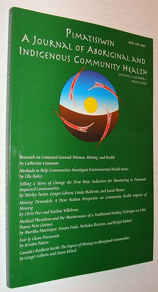 Image for Pimatziwin: A Journey of Aboriginal and Indigenous Community Health, Volume 3, Number 1, Winter 2005