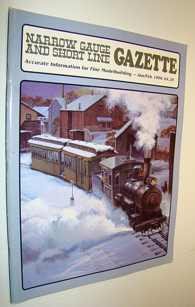 Image for The Narrow Gauge and Short Line Gazette, January/February 1996 Vol. 21 No. 6