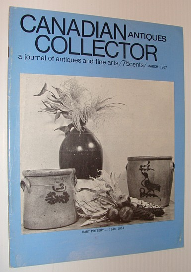 Image for Canadian Antiques Collector Magazine, March 1967, Vol. 2, No. 3