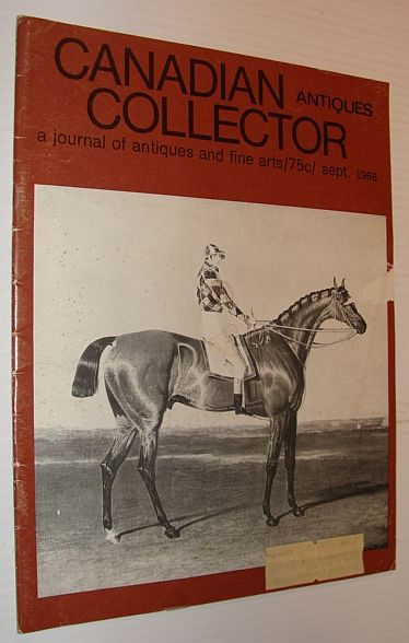 Image for Canadian Antiques Collector Magazine, September 1968, Volume 3, Number 9