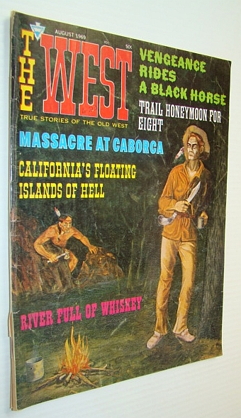 Image for The West Magazine - True Stories of the Old West, August 1969