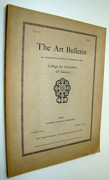 Image for The Art Bulletin - An Illustrated Quarterly, March 1925, Vol, VII, No. 3