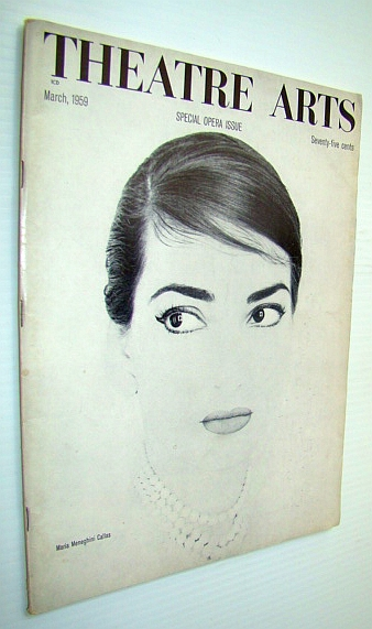 Image for Theatre Arts Magazine, March, 1959 - Special Opera Issue/Maria Neneghini Callas Cover Photo