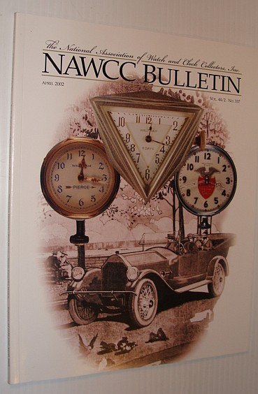 Image for NAWCC Bulletin, April 2002 *Those Wonderful Automobile Clocks*