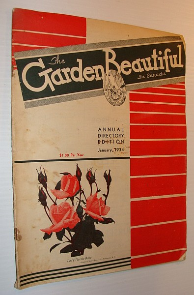 Image for The Garden Beautiful in Canada - Annual Directory Edition, January 1934