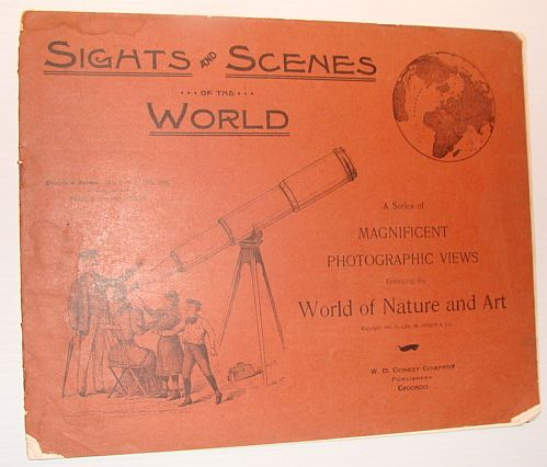 Image for Sights and Scenes of the World: A Series of Magnificent Photographic Views Embracing the World of Nature and Art, People's Series, No. 3, 11 November 1893