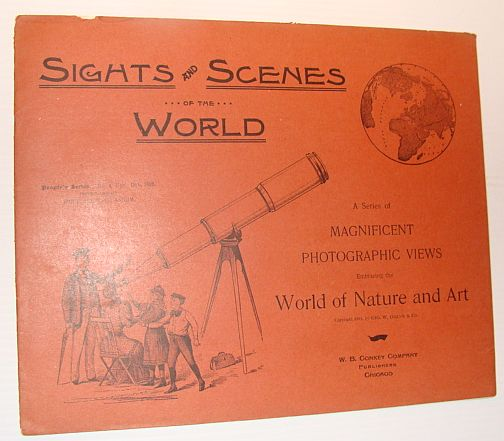 Image for Sights and Scenes of the World: A Series of Magnificent Photographic Views Embracing the World of Nature and Art, People's Series, No. 4, 18 November 1893