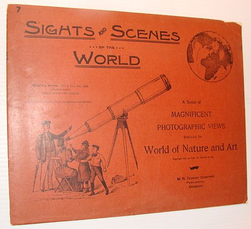 Image for Sights and Scenes of the World: A Series of Magnificent Photographic Views Embracing the World of Nature and Art, People's Series, No. 7, 9 December 1893