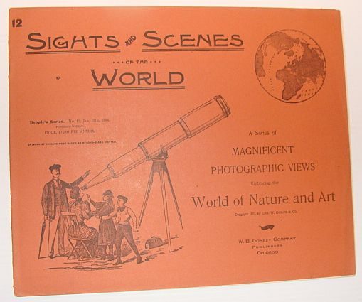 Image for Sights and Scenes of the World: A Series of Magnificent Photographic Views Embracing the World of Nature and Art, People's Series, No. 12, 13 January 1894