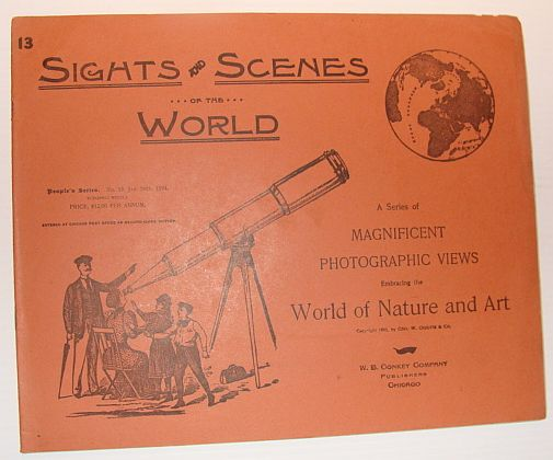 Image for Sights and Scenes of the World: A Series of Magnificent Photographic Views Embracing the World of Nature and Art, People's Series, No. 13, 20 January 1894